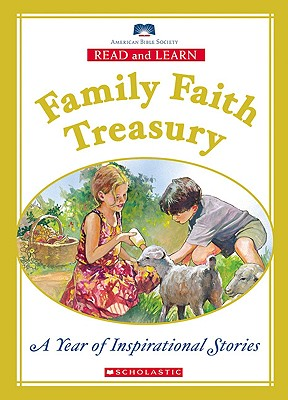 Family Faith Treasury: A Year of Inspirational Stories - Moore, Eva (Editor)