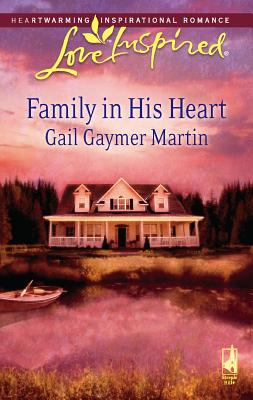 Family in His Heart - Gaymer Martin, Gail