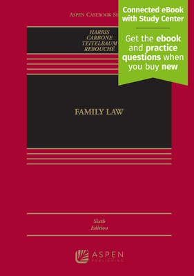 Family Law - Harris, Leslie Joan, and Carbone, June R, and Teitelbaum, Lee E