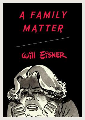 Family Matter - Eisner, Will