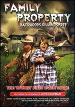 Family Property: Backwoods Killing Spree