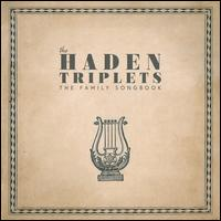 Family Songbook - The Haden Triplets