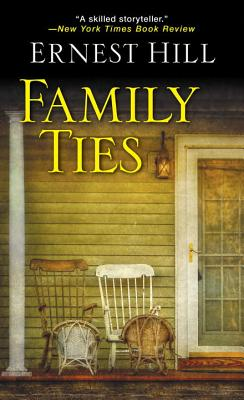 Family Ties - Hill, Ernest