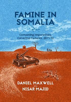 Famine in Somalia - Maxwell, Daniel G., and Majid, Nasir