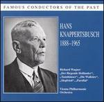Famous Conductors of the Past: Hans Knappertsbusch, 1888-1965