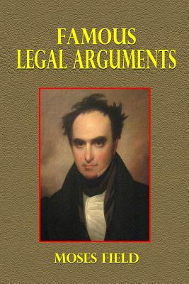 Famous Legal Arguments - Field, Moses