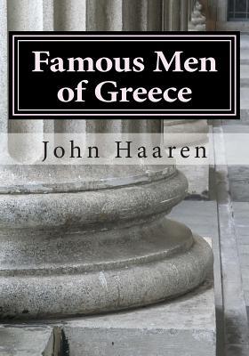 Famous Men of Greece - Haaren, John H