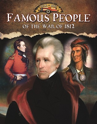 Famous People of the War of 1812 - Johnson, Robin