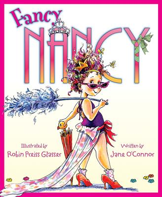 Fancy Nancy - O'Connor, Jane