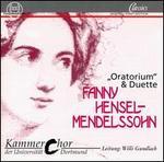 Fanny Hensel-Mendelssohn: Oratorium and Duets