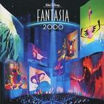 Fantasia 2000 [Original Soundtrack]