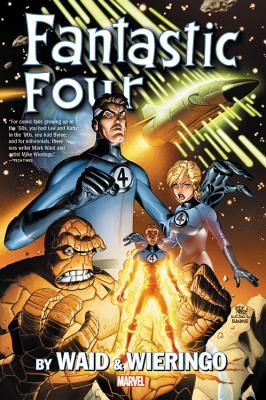 Fantastic Four by Waid & Wieringo Omnibus - Waid, Mark (Text by)