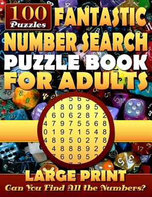 Fantastic Number Search Puzzle Book for Adults: Large Print.: Number Search Books for Seniors and Adults. Can You Find All the Numbers? - Erlich, Neil