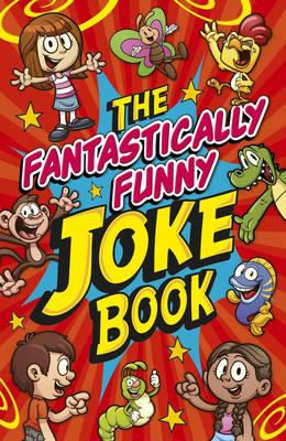 Fantastically Funny Knock Knock Jokes Book - Arcturus Publishing