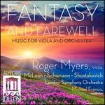 Fantasy and Farewell: Music for Viola and Orchestra