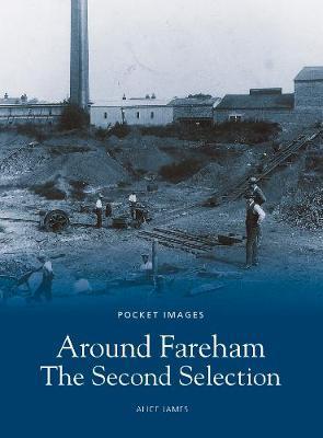 Fareham: The Second Selection - James, Alice