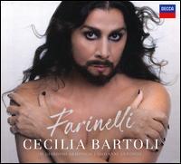 Farinelli - Cecilia Bartoli (soprano); Cecilia Bartoli (mezzo-soprano); Il Giardino Armonico