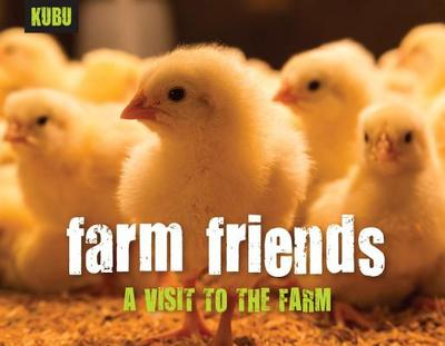Farm Friends: A Visit to the Farm - Kubu