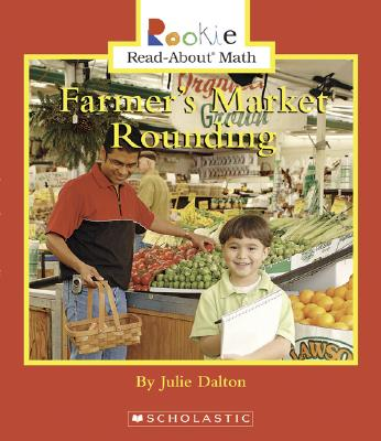 Farmer's Market Rounding - Dalton, Julie