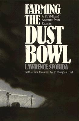 Farming the Dust Bowl (P) - Svobida, Lawrence