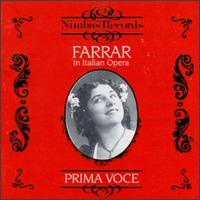 Farrar In Italian Opera - Antonio Scotti (vocals); Enrico Caruso (vocals); Geraldine Farrar (vocals); Gina Viafora (vocals); Josephine Jacoby (vocals)