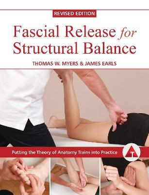 Fascial Release for Structural Balance - Earls, James
