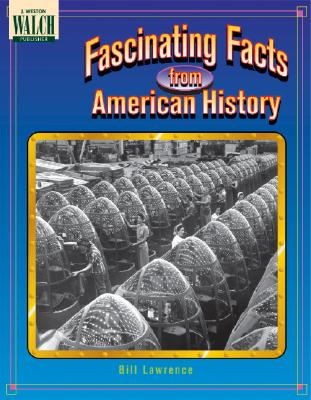 Fascinating facts from American history - Lawrence, Bill