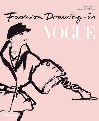 Fashion Drawing in Vogue - Packer, William, and Hockney, David (Preface by)