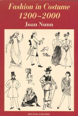 Fashion in Costume 1200-2000, Revised - Nunn, Joan
