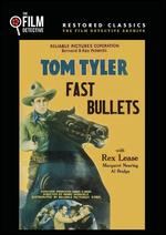 Fast Bullets - Harry S. Webb