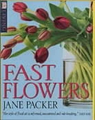 Fast Flowers - Packer, Jane
