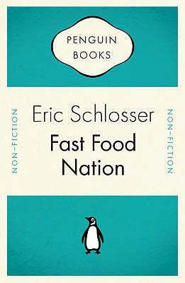 Fast Food Nation - Schlosser, Eric