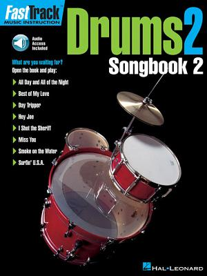 Fasttrack Drums Songbook 2 - Level 2 - Hal Leonard Publishing Corporation (Creator)