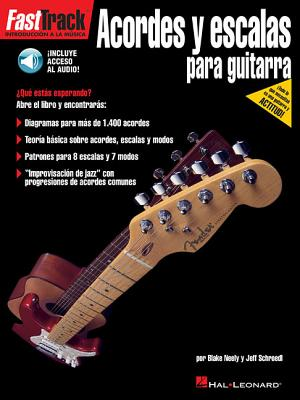 Fasttrack Guitar Chords & Scales: Spanish Edition - Schroedl, Jeff, and Neely, Blake