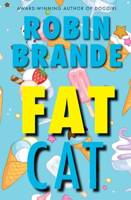 Fat Cat - Brande, Robin