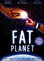 Fat Planet