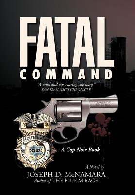 Fatal Command - McNamara, Joseph D