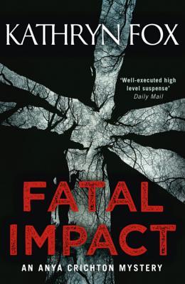 Fatal Impact - Fox, Kathryn