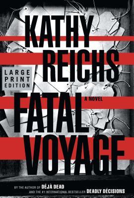 Fatal Voyage - Reichs, Kathy