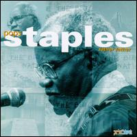 Father Father - Pops Staples