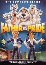 Father of the Pride: The Complete Series - Mark Risley