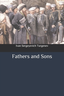 Fathers and Sons - Turgenev, Ivan Sergeyevich