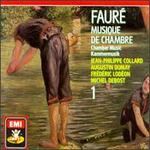 Fauré: Chamber Music, Vol.1