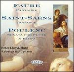 Fauré: Fantaisie; Saint-Saëns: Romance; Poulenc: Sonata For Flute & Piano