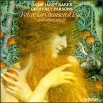Fauré: La Chanson d'Eve and other songs