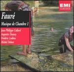 Fauré: Musique de Chambre, Vol. 1