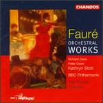 Fauré: Orchestra Works