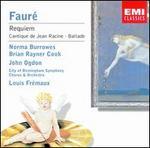 Faur�: Requiem; Cantique de Jean Racine; Ballade