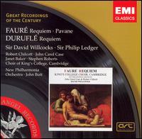 Fauré: Requiem; Pavane; Duruflé: Requiem - Bob Chilcott (treble); Gareth Morris (flute); Janet Baker (mezzo-soprano); John Butt (organ); John Carol Case (baritone);...