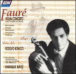 Faur�: Violin Concerto